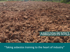 UKATA announces two major Asbestos in Soils Courses