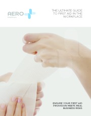 Aero Healthcare - Ultimate Guide to First Aid in the Workplace